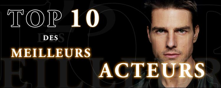 Top 10 meilleurs acteurs