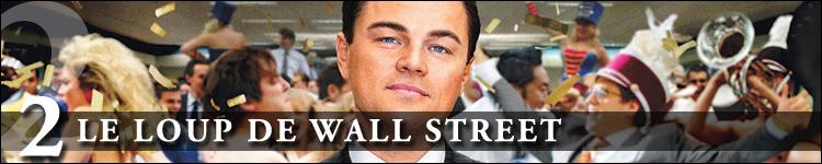 Top cinéma 2014 le loup de wall street
